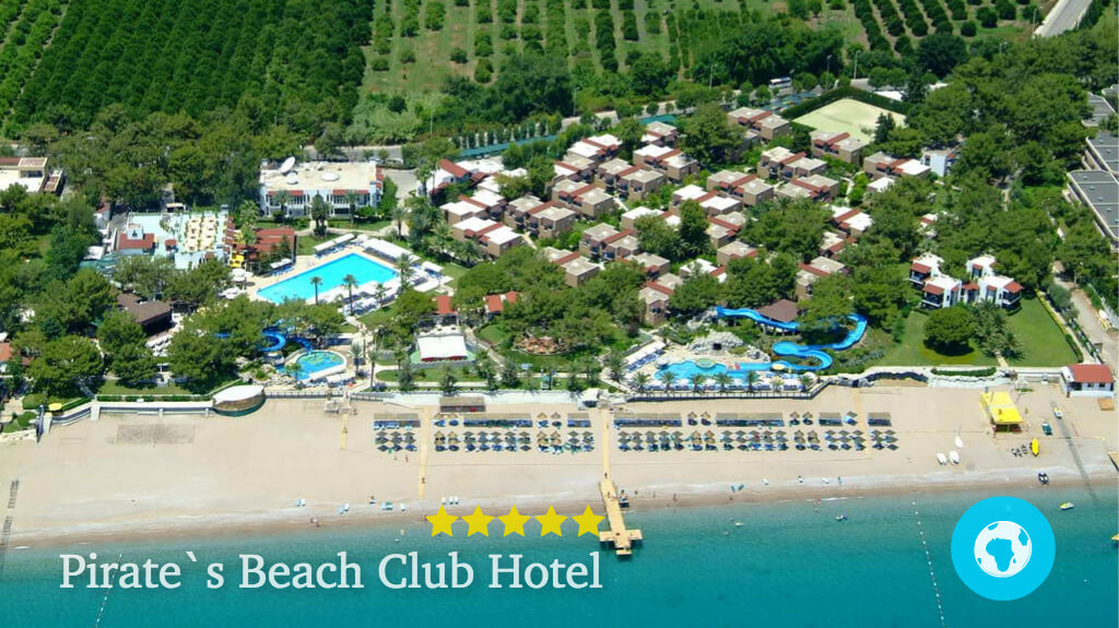 Pirate's Beach Club Hotel, Турция